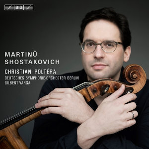 Shostakovich, Martinů: Cello Concertos No. 2 - Poltéra, Varga