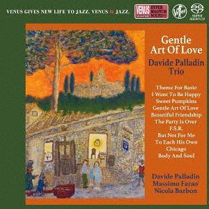 【Venus Records】 - Davide Palladin Trio: Gentle Art Of Love