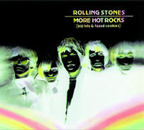 The Rolling Stones: More Hot Rocks (Big Hits and Fazed Cookies)