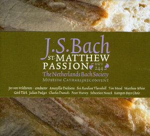 Bach: St. Matthew Passion - The Netherlands Bach Society