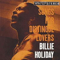 Billie Holiday: Songs For Distingue Lovers