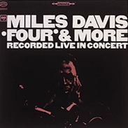 Miles Davis: Four and More
