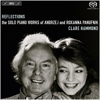 Reflections: The solo piano music of Andrzej & Roxanna Panufnik - Hammond