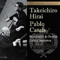 Dvorak, Boccherini: Cello concertos - Hirai, Casals
