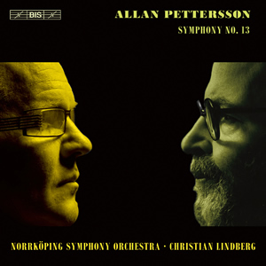 Pettersson: Symphony No. 13 - Christian Lindberg