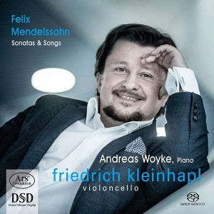 Mendelssohn: Cello Sonatas & Songs - Kleinhapl, Woyke