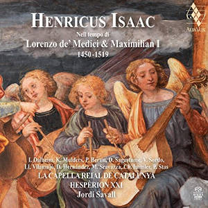 Isaac: In the time of Lorenzo de' Medici and Maximilan I 1450-1519 - Savall