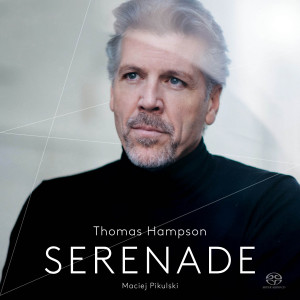 Serenade - Thomas Hampson / Maciej Pikulski