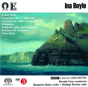 Boyle: Violin Concerto, Psalm, Symphony No. 1, Wildgeese - Baker / Rochat / Corp