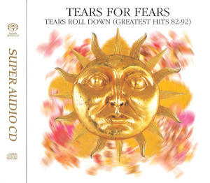 Tears for Fears: Tears Roll Down (Greatest Hits 82-92)