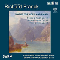 Franck, Richard: Works for Violin and Piano - Schickedanz/Fograscher