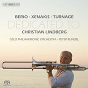 Dedicated to Christian Lindberg: Berio / Xenakis / Turnage - Lindberg / Rundel
