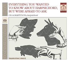 Harpsichord Gems Vol. 4: Everything You Wanted To Know, But Were Afraid To Ask - Martynova