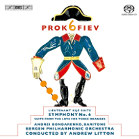 Prokofiev: Symphony No. 6, Lieutenant Kijé, Love for Three Oranges - Litton