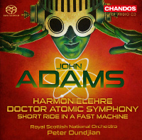 Adams: Doctor Atomic Symphony, Short Ride in a Fast Machine, Harmonielehre - Oundjian