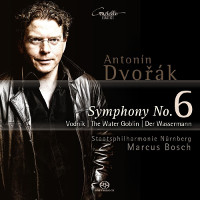 Dvorak: Symphony No. 6, The Water Goblin - Bosch