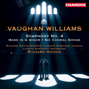 Vaughan Williams: Symphony No. 4, Mass - Hickox