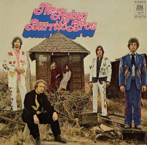 The Flying Burrito Brothers: The Gilded Palace of Sin
