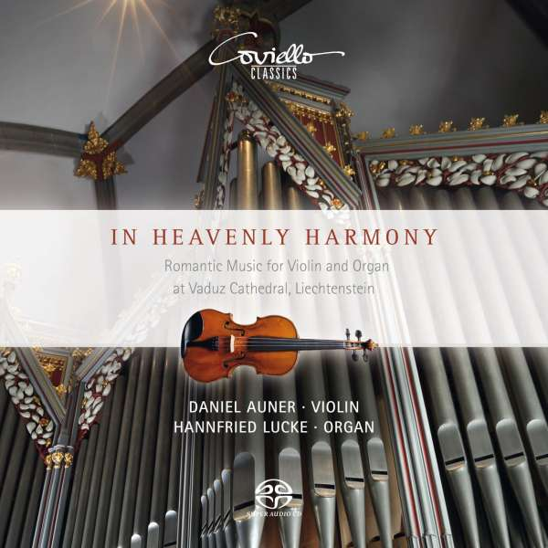 In Heavenly Harmony: Romantic Music for Violin and Organ - Auner / Lucke