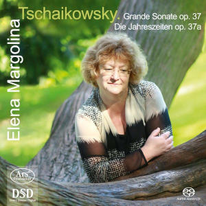 Tchaikovsky: The Seasons, Grand Sonata - Margolina