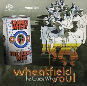 The Guess Who: Wheatfield Soul, Canned Wheat
