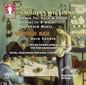 Vaughan Williams, Bax: Horn Sonatas - Sangiorgio, Royal Northern Sinfonia Chamber Ensemble