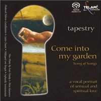 Tapestry - Song of Songs: Come into my garden