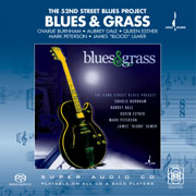 Blues & Grass, The 52nd Street Blues Project
