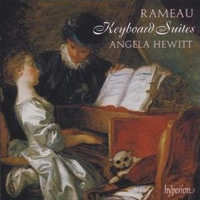 Rameau: Keyboard Suites - Angela Hewitt