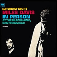 Miles Davis: In Person Saturday Night at the Blackhawk, Vol 2