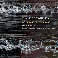 Rasmussen: Motion/Emotion - Chamber music