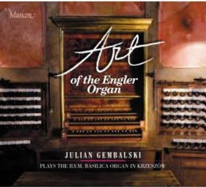 Art of the Engler organ - Julian Gembalski