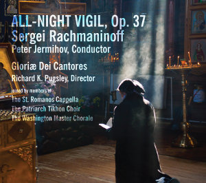 Rachmaninov: All-Night Vigil (Vespers) - Pugsley