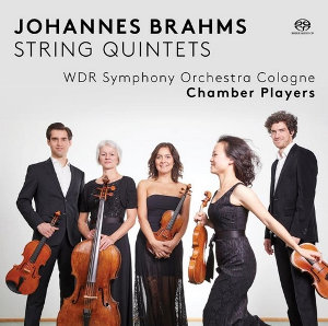 Brahms: String Quintets - WDR Symphony Orchestra Cologne Chamber Players