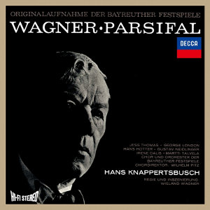 Wagner: Parsifal - Knappertsbusch
