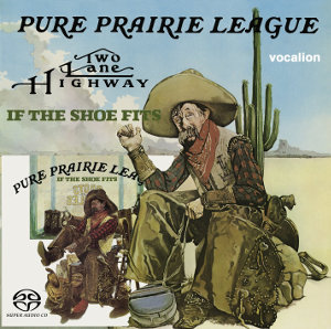 Pure Prairie League - Two Lane Highway & If the Shoe Fits