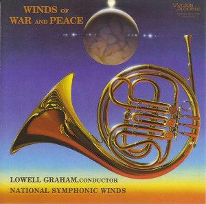 Winds of War and Peace - Lowell Graham