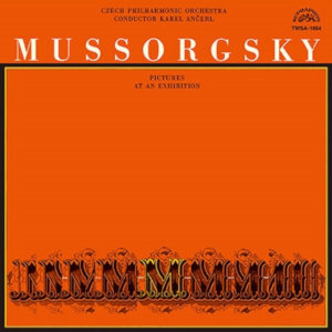 Mussorgsky: Pictures at an Exhibition - Ančerl