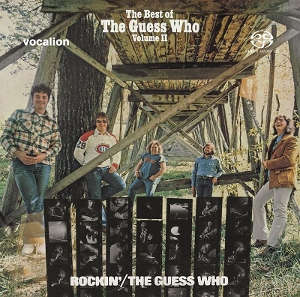 The Guess Who: Rockin', The Best of The Guess Who