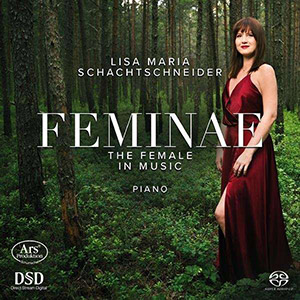 Feminae, The Female in Music - Schachtschneider