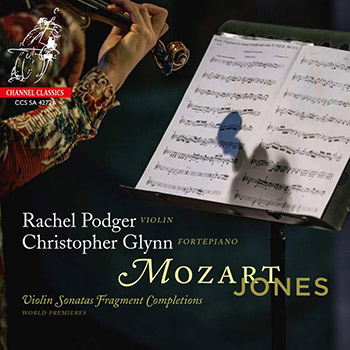 Mozart, Jones: Violin Sonatas Fragment Completions - Podger
