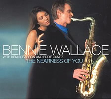 Bennie Wallace: The Nearness Of You