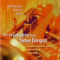 The Trumpets that Time Forgot - Freeman-Attwood/Wallace/Carey