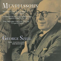 Mendelssohn: Symphony No. 4, The Hebrides - Szell