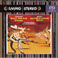 Copland: Billy the Kid, Rodeo, Grofé: Grand Canyon Suite - Gould