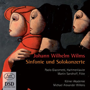 Forgotten Treasures, Vol 04: Wilms: Symphony, Concertos - Giacometti / Sandhoff / Willens