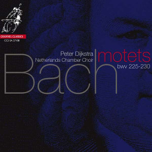 Bach: Motets - Netherlands Chamber Choir