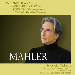 Mahler: Songs with Orchestra - Graham/Hampson/Tilson Thomas