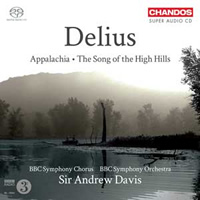 Delius: Appalachia, The Song of the High Hills - Davis