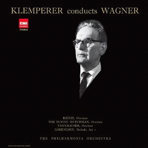 Wagner: Orchestral Works, Vol. 1 - Klemperer